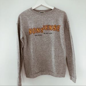 "Zara ""none sense"" sweater"